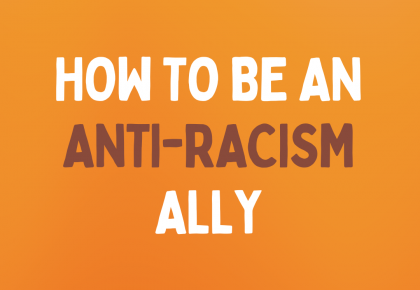 How to be an Anti-Racism Ally